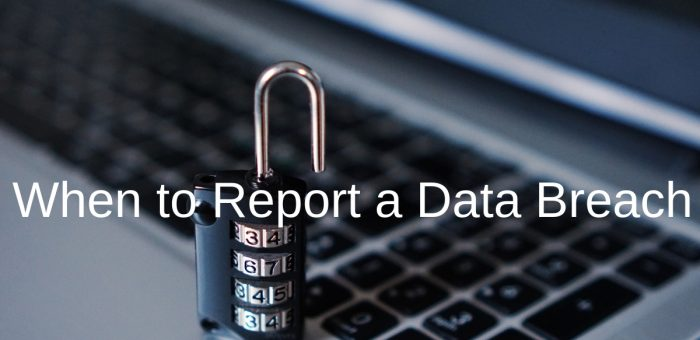 When to Report a Data Breach